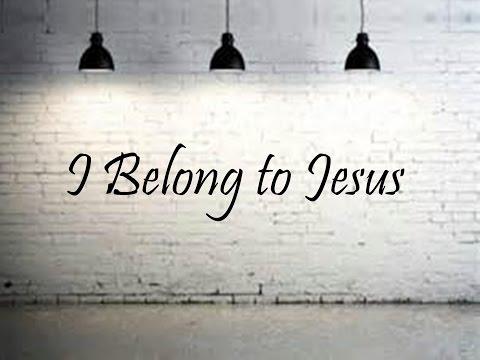 I Belong to Jesus - Lori Sealy   (Official Lyric Video)
