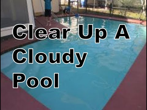 Clear Up Cloudy Swimming Pool Water Short Version Youtube