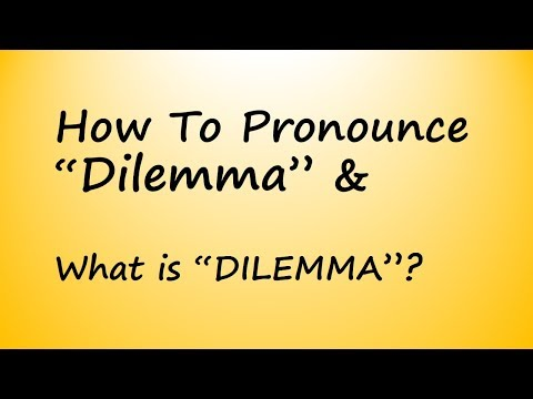 ✔️ How to Pronounce Dilemma and What is Dilemma? By Video Dictionary
