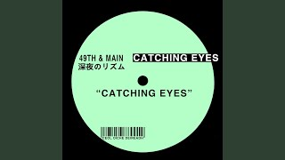 Play Catching Eyes