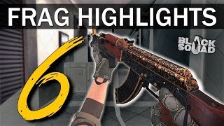 MY ONE TAPS AIN'T BAd | Frag Highlights #6 (Black Squad)