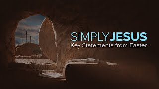 "Simply Jesus  - ""...The Very Stones Would Cry Out."""