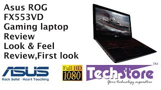 Asus FX553VD ROG Gaming series 7th gen laptop review,look and feel