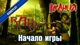 ▶ R.A.W.: Realms of Ancient War - Начало игры [PC, RUS]
