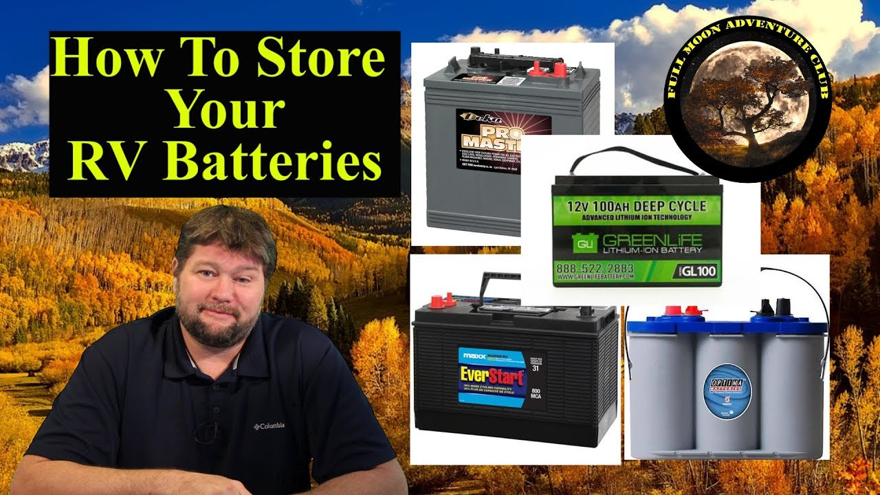 How To Store Your Rv Batteries