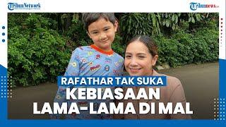 Nagita Slavina Akui Rafatar Tak Suka dengan Kebiasaan Ibunya Berlama-lama Belanja di Mal