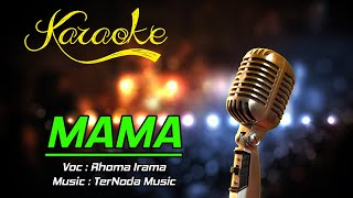 Download Mp3 Karaoke Mama - Rhoma Irama