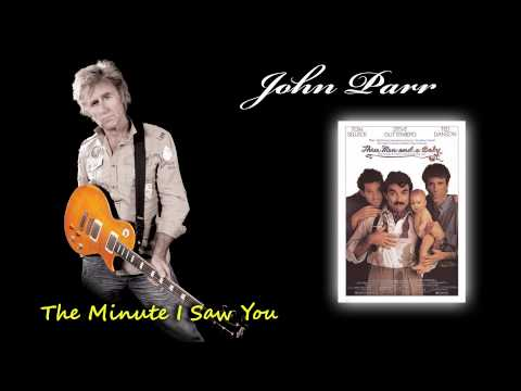 John Parr   The Minute I Saw You