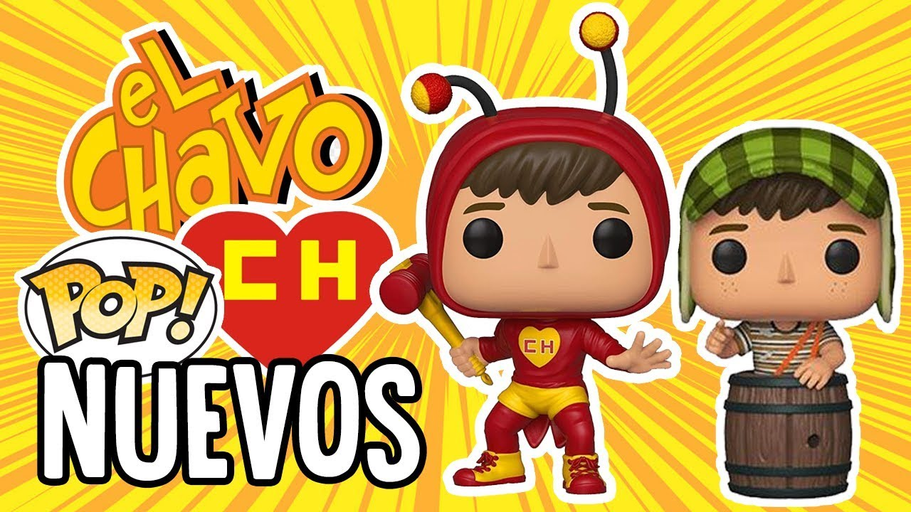 El Chapulin Colorado Funko Y El Chavo Del Ocho Funko Youtube