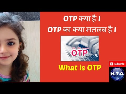 what is OTPOne Time Password  a must know item  OTP क्या होता है HINDI हिन्दी