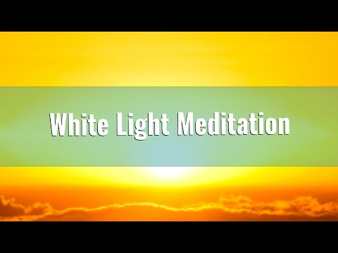 Guided White Light Meditation for Inner Peace, Relaxation & Stress Release