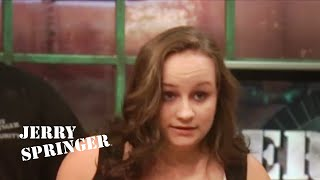 """Jerry Springer Official - """"My Boyfriend slept with TRAILER TRASH"""""""