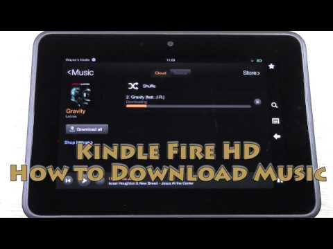 Kindle Fire HD   How to Download Music | H2TechVideos