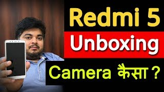 Xiaomi Redmi 5 India Unboxing & Overview With Camera Samples | Best Budget Smartphone 2018? in Hindi