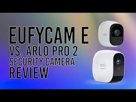 EufyCam E Wireless Security Camera Review - Without Cloud Subscription Vs. Arlo Pro 2