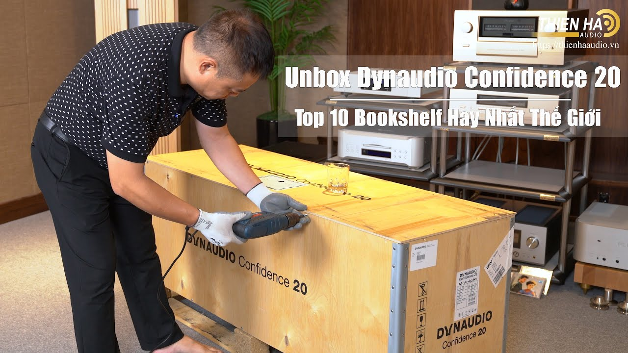 [Unbox] Loa Dynaudio Confidence 20 - Top 10 Loa Bookshelf Hay Nhất Thế Giới