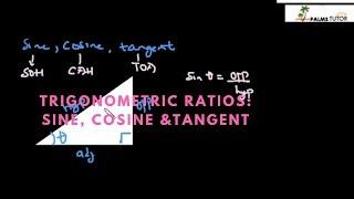 Trigonometric ratios: Sine, Cosine and Tangent