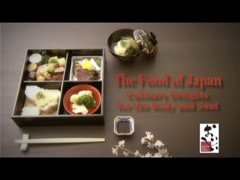 The Food of Japan - Culinary Delights for the Body and Soul - 農林水産省