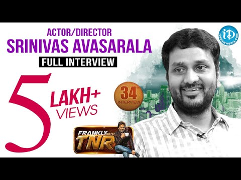 Srinivas Avasarala Exclusive Interview    Frankly With TNR #34    Talking Movies with iDream # 211