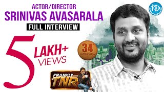 Srinivas Avasarala Exclusive Interview || Frankly With TNR #34 || Talking Movies with iDream # 211