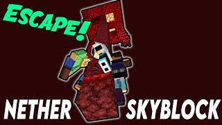 Escape the Nether! [ProtoSky] EXTREME 1.16 Nether Skyblock Ep.1