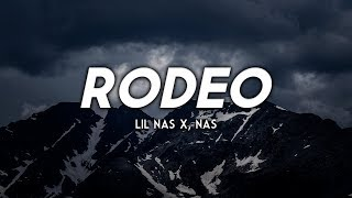 Lil Nas X - Rodeo (Remix) ft. Nas (Clean - Lyrics)