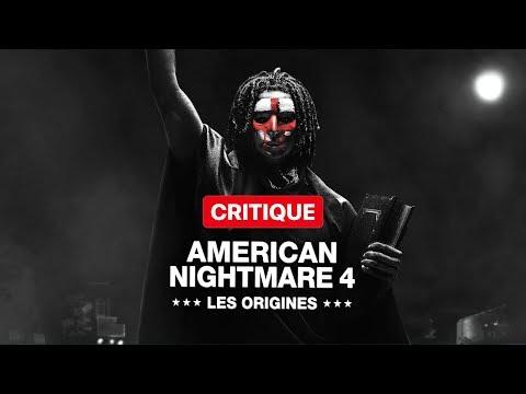 AMERICAN NIGHTMARE 4 : LES ORIGINES - CRITIQUE