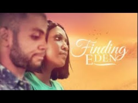 Finding Eden - Latest 2017 Nigerian Nollywood Drama Movie (20 min preview)