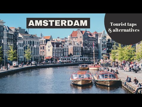 10 X TOURIST TRAPS IN AMSTERDAM & the cooler alternative  // Your Little Black Book