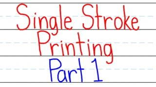 How to do Single Stroke Printing Part 1