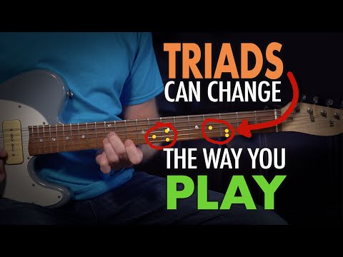 How using triads can change the way you play guitar - both rhythm and lead - Lesson EP399