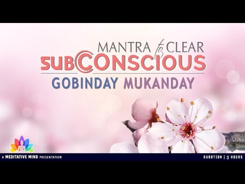 Powerful Kundalini Mantra to Clear Subconscious || GOBINDAY MUKANDAY || Full Mantra with Meaning |