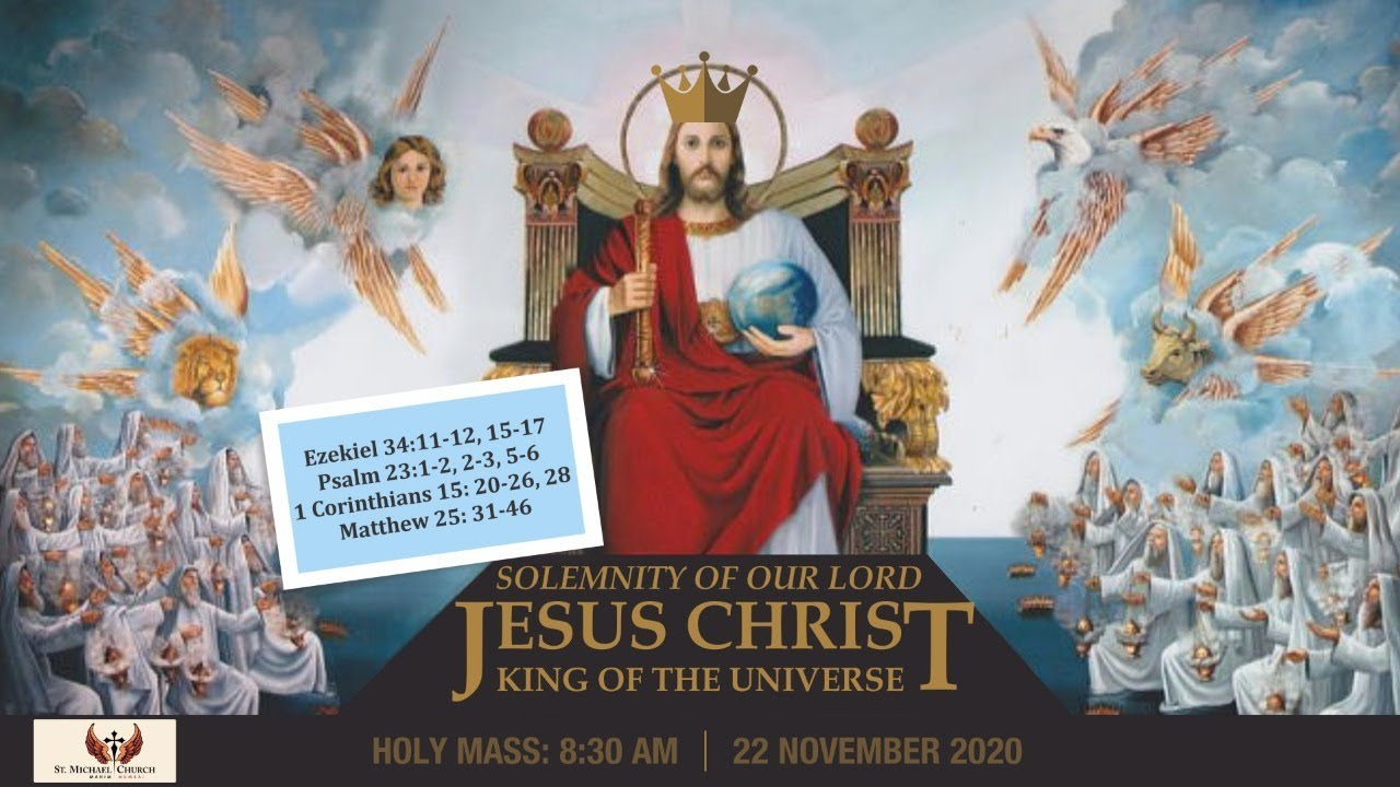 Eucharistic Celebration - November 22 - Feast of Christ the King