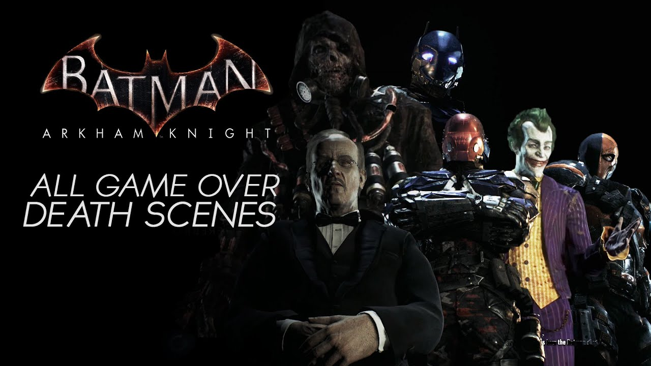 Batman Arkham Knight - Game Over Death Scene - YouTube