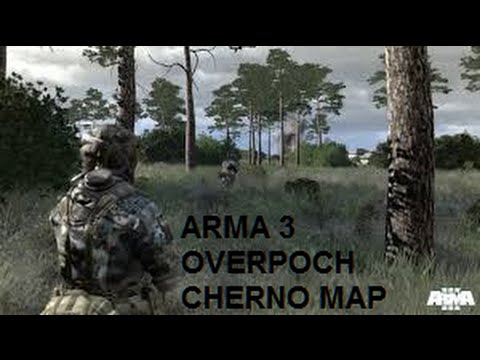 Arma 3 Overpoch Mod- Cherno Map - Stalking My Prey!!!! - YouTube Cherno Map on