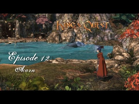 "King's Quest Walkthrough - Episode 12: ""Acorn"" - Gameplay - Let's Play - PC•720p•60fps"