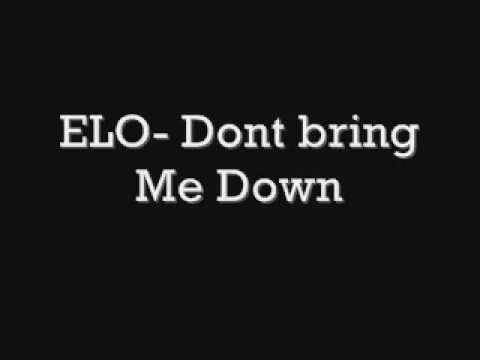 ELO, Dont Bring Me Down