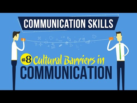 Cultural Barriers In Communication - Introduction To Communication Skills - Communication Skills