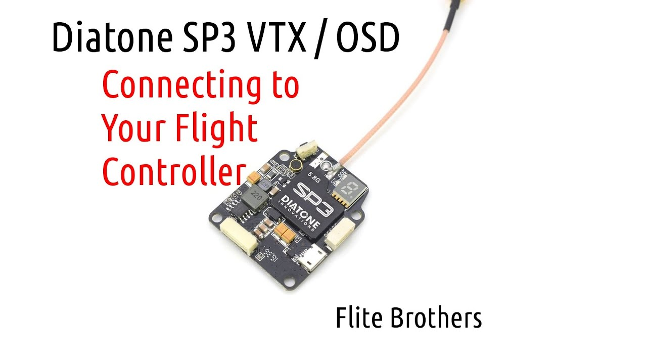 Diatone Sp3 Connecting To Your Flight Controller Youtube Vtx Wiring Diagram