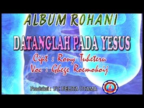 Ghege Roemokoij - Datanglah Pada Yesus (Official Lyrics Video)