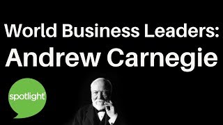 """Baixar """"World Business Leaders: Andrew Carnegie"""" - practice English with Spotlight"""