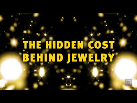 The Hidden Cost of Jewelry