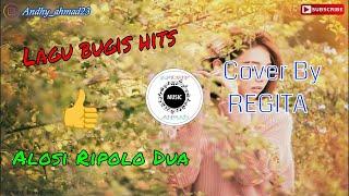 Alosi Ripolo Dua LAGU BUGIS cover by Regita