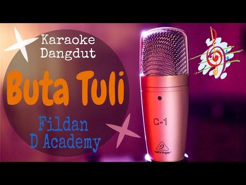 Karaoke Dangdut Buta Tuli - Fildan D Academy