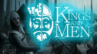Of Kings And Men Theme Song Soundtrack