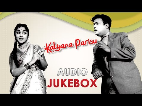 Kalyana Parisu (1959) All Songs Jukebox | Gemini Ganesan, Sarojadevi | Best Old Tamil Songs