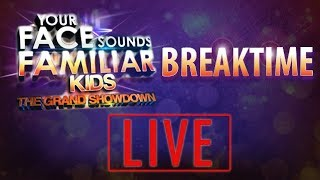 Your Face Sounds Familiar Kids Breaktime | The Grand Showdown - August 19, 2018