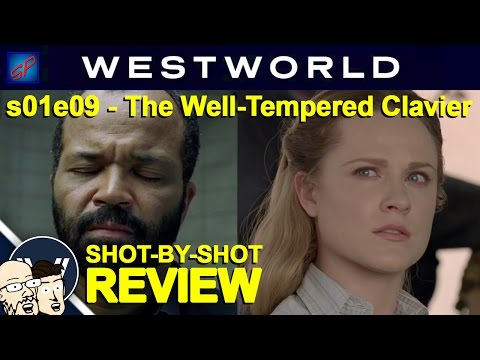 "Westworld s01e09 ""The Well-Tempered Clavier"" Shot-by-Shot Recap, Review & Discussion"