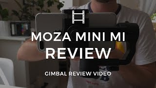 Moza Mini Mi Smartphone Gimbal Review