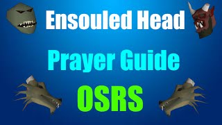 Cheap Prayer Training Guide : Ensouled Heads Oldschool Runescape 2007 (OSRS)